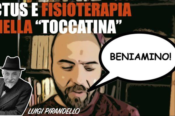 """La riabilitazione ai tempi della """"Toccatina"""" di Pirandello"""